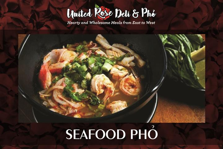 United Rose Deli & Pho Seafood Pho flyer with a rose background