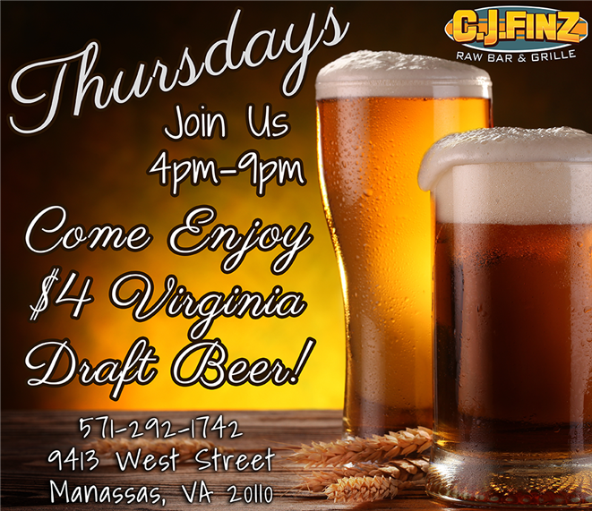 thursdays join us 4pm-9pm come enjoy $4 virginia draft beer!  9413 west street manassas, va 20110 571-292-1742