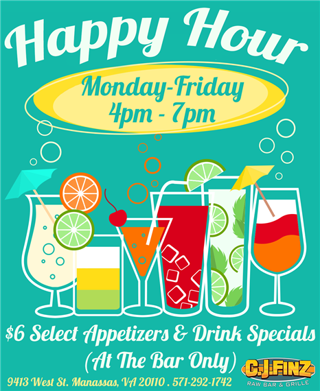happy hour monday-friday 4pm-7pm $6 select appetizers and drink specials(at the bar only)  9413 west street manassas, va 20110 571-292-1742