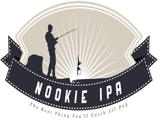 Nookie IPA. The best thing you'll catch all day
