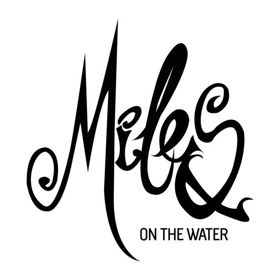 Miles on the Water