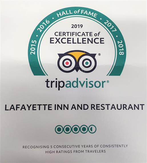 Trip Advisor Certificate of excellence 2019. Lafayette Inn and Restaurant. four and a half stars out of five. Recognizing five consecutive years of consistently high ratings from travellers.