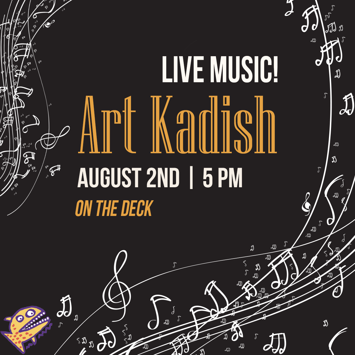 Art Kadish - August 2nd at 5 pm on the deck