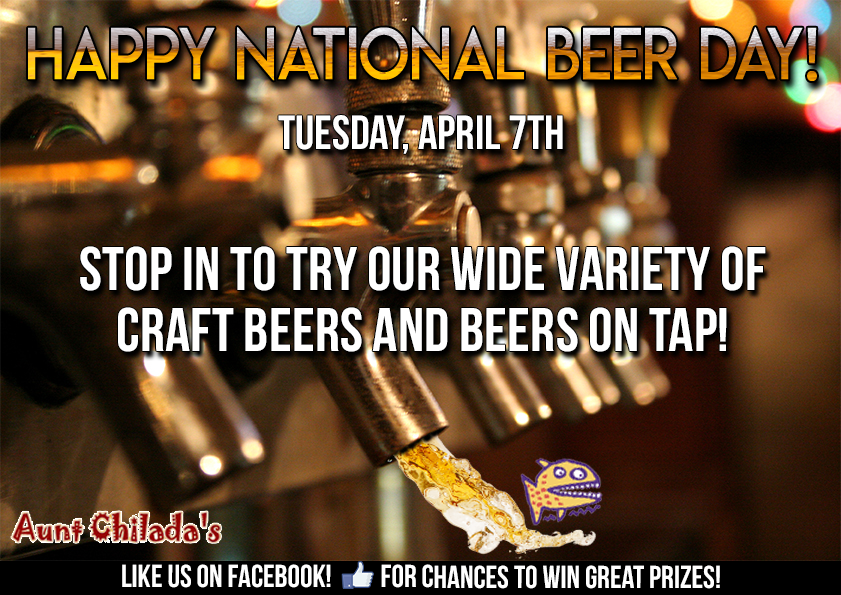Happy National Beer Day! Tuesday April 7th. Stop in to try our wide variety of craft beers and beers on tap!