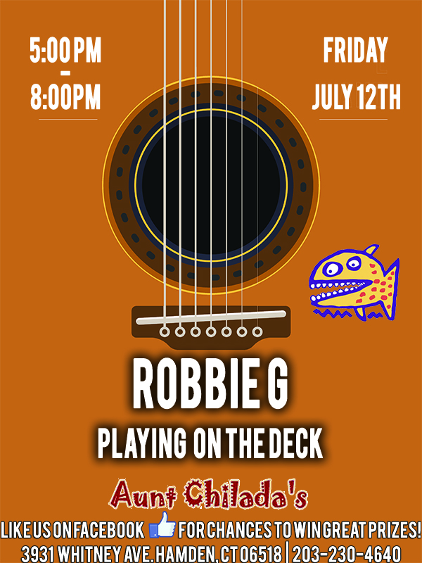 5 -8 pm Friday, july 12th. Robbie G playing on the deck