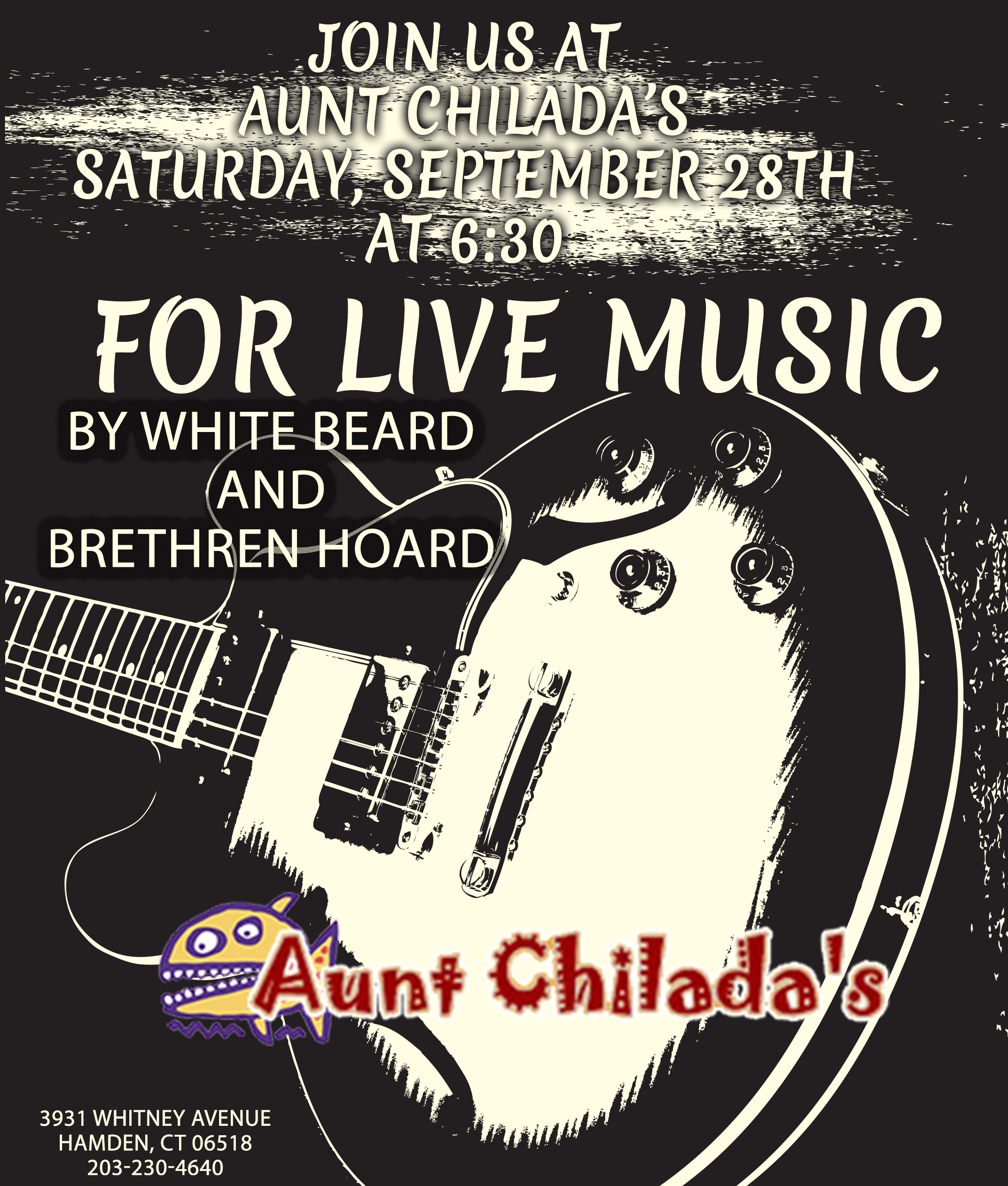 Join us at Aunt Chilada's Saturday, September 28th at 6:30 for live music by White Beard and Brethren Hoard