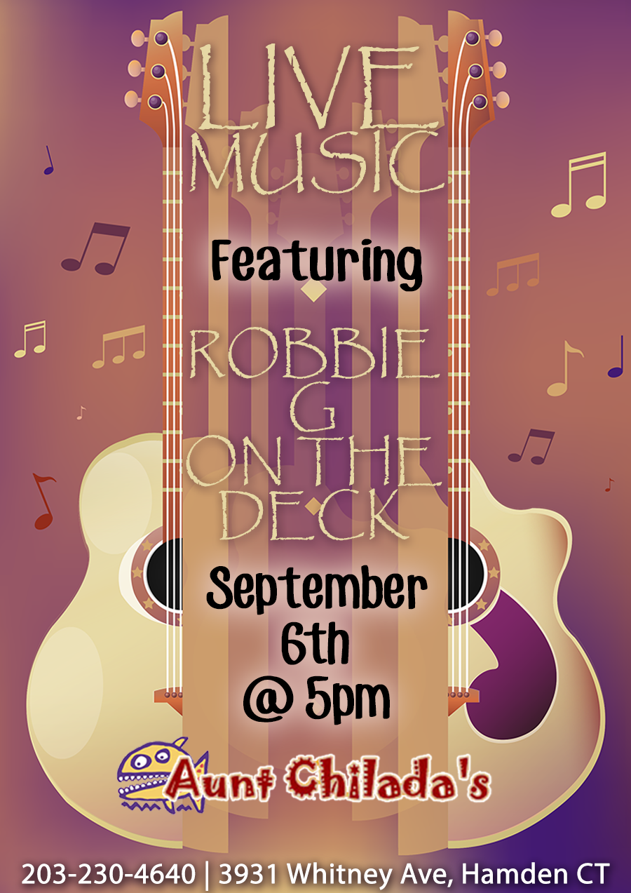 Live Music featuring Robbie g on the deck. September 6th at 5 pm
