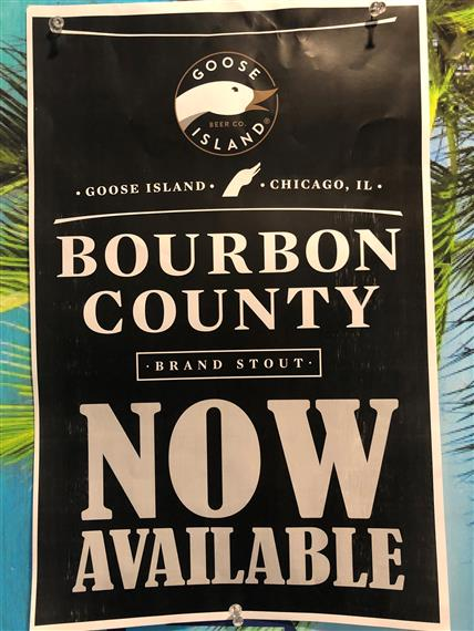 Goose Island Bourbon County Brand Stout NOW AVAILABLE