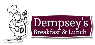 Dempsey's Breakfast and lunch