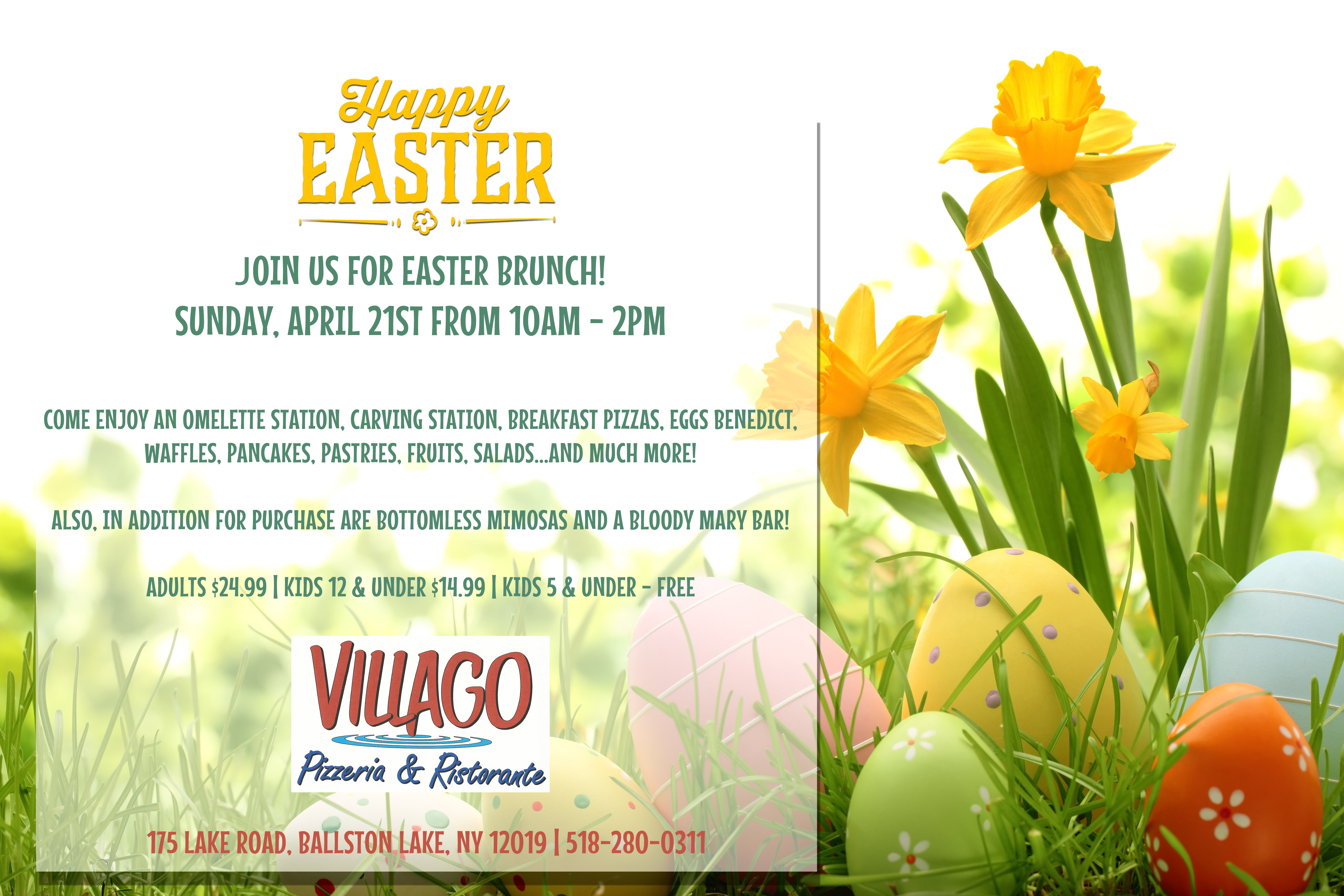 Happy Easter! Join us for Easter Brunch on April21st from 10 am - 2 pm. featuring an omlete station, carving station, breafast pizzas, egg benedict, waffles, pancakes, pastries, fruits, salads and more! Also for purchuse: bottomless mimosa and bloddy mary bar. Adults $24.99, kids (12 and under) $14.99, kids under 5 are free