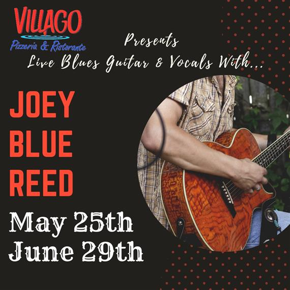 Joey Blue Reed - May 25 & Jun 29
