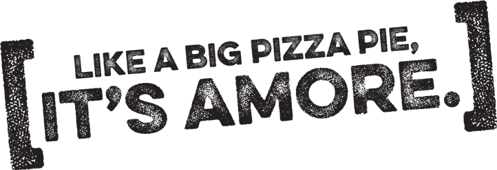 Like a big pizza pie, it's amore.