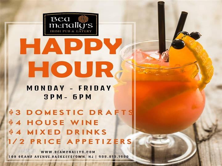 Happy Hour monday-friday 3 pm-6 pm