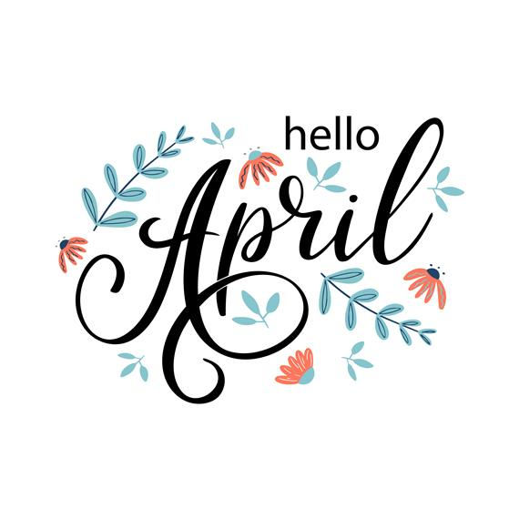 hello April with flowers