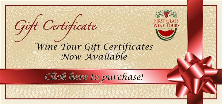 Gift certificate. Wine tour gift certificates now available. Click here to purchase