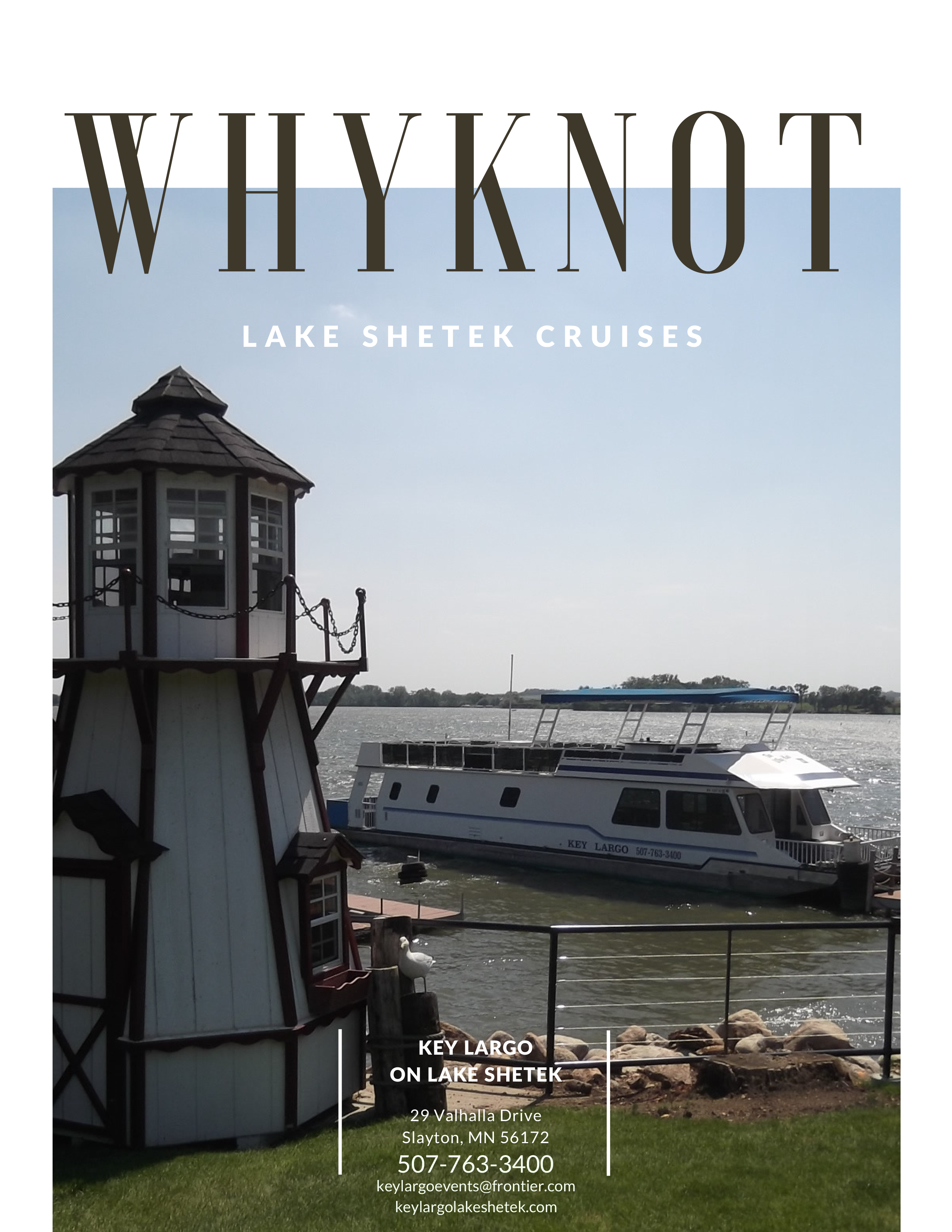 why knot lake shetek cruises. key largo on lake shetek. 29 vahala drive, slayton, mn, 56172. 507-763-3400. keylargoevents@frontier.com. keylargoshetek.com