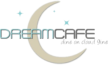Dream Cafe. Dine on cloud nine.