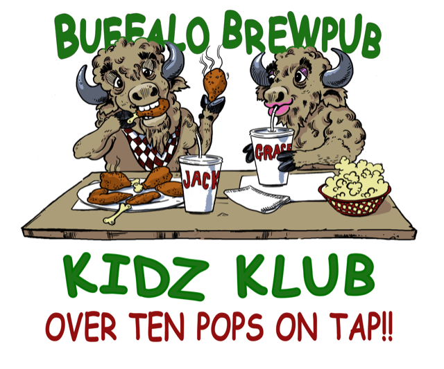 Buffalo Brewpub Kids Klub - Over ten pops on tap!!