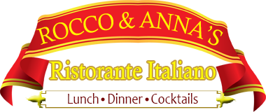 Rocco & Anna's Ristorante Italiano. Lunch, dinner, cocktails