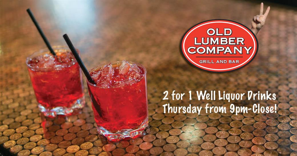 two well mixed drinks and the words 2 for 1 well liquor drinks thursday from 9pm-close