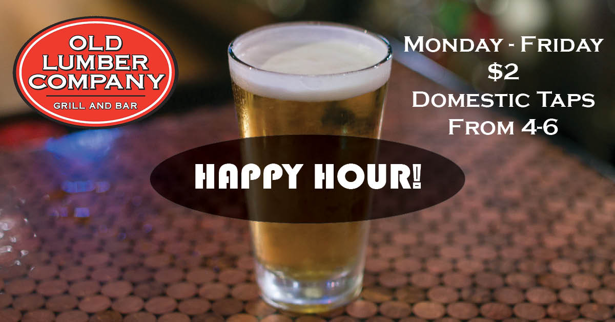 picture of a beer on a table reading happy hour monday-friday $2 domestic taps from 4-6