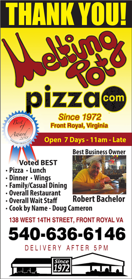 Thank you! Melting Pot Pizza since 1972. Front Royal, Virginia. Open 7 days 11am - late. Voted Best pizza, lunch, dinner, wings, family/casual dining, overall restaurant, wait staff, cook by name - Doug Cameron 138 west 14th street, front royal, va 540-636-6146 delivery after 5pm