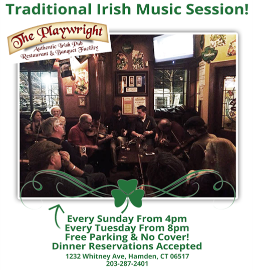 Traditional Irish Music Session! Every Sunday from 4pm. Every Tuesday from 8pm. Free parking & no cover. Dinner reservations accepted.
