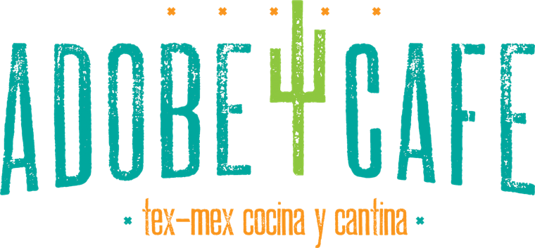 Adobe Cafe. Tex-mex cocina and cantina
