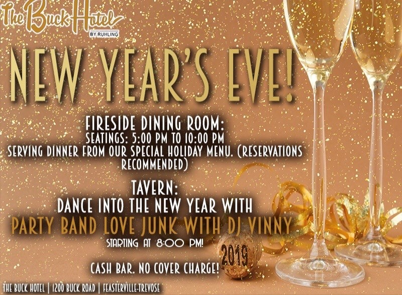 New Year's Eve! Fireside Dining Room: Seatings: 5:00 pm to 10:00 pm. Serving dinner from our special holiday menu (reservations recommended). Tavern: Dance into the New Year with Party Band Love Junk with DJ Vinny starting at 8:00pm. Cash Bar. No cover Charge!