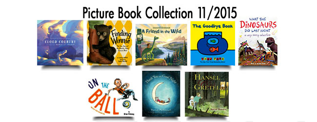 New Picture Book Collection (11/2015)