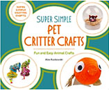 Super Simple Critter Crafts