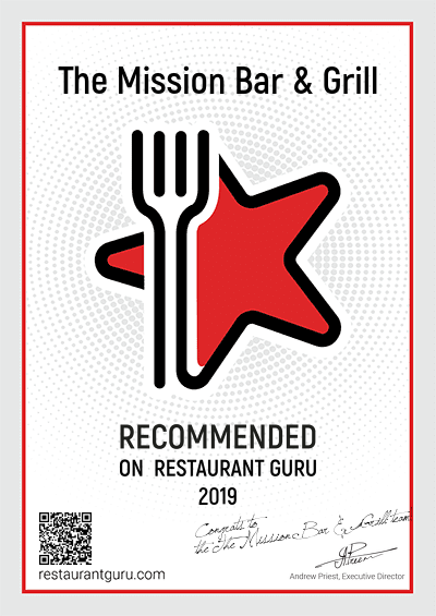 the mission bar & grill. recommended on restaurant guru 2019