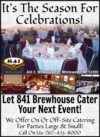 It's the season for celebrations! Let 841 Brewhouse Cater your next event! We offer on or off-site catering for parties large and small! Call on us: 262-473-8000. 841 E. Milwaukee Street, Whitewater, WI 53190 | 262-473-8000