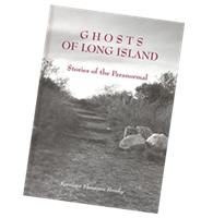 ghosts of long island. stories of the paranormal book