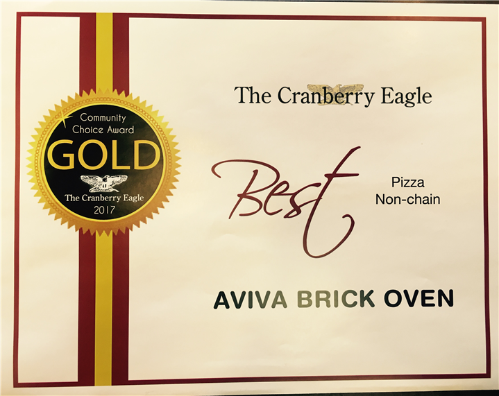 The Cranberry Eagle community choice award - Gold.  Best pizza non-chain. Aviva Brick Oven.