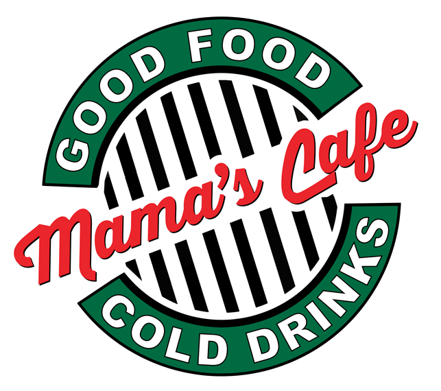 Mama's Cafe. Good Food, cold drinks.