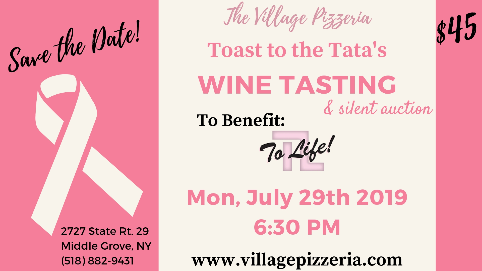 Save the date! The Village Pizzeria Toast to the tatas Wine Tasting & silent auction. To Benefit to life! Monday July 29th 2019 6:30 PM
