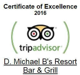 certificate of excellence 2016 trip advisor. D michael B's Resort Bar & grill