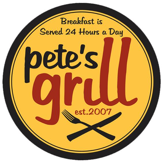 Pete's Grill. established 2007. Breakfast is served 24 hours a day.