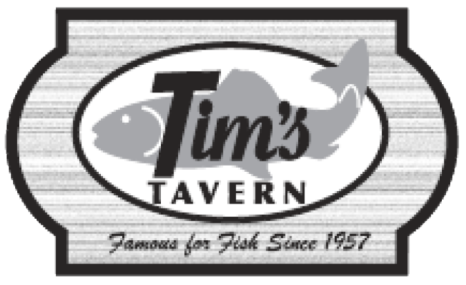 Tim's Tavern. Famous for fish since 1957