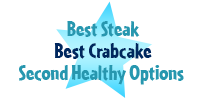 Best steak, best crabcake, second healthy options