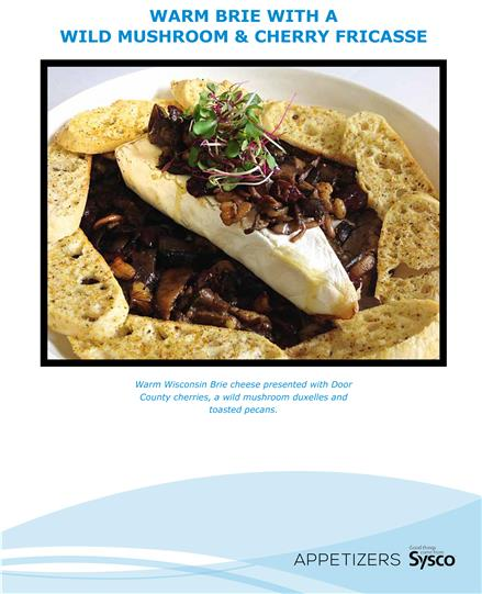---- Warm Brie with a Wild Mushroom & Cherry Fricasse (large)