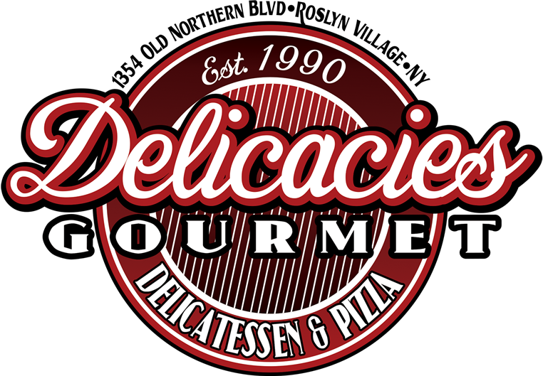 Delicacies Gourmet. Established 1990. Delicatessen & Pizza. 1354 Old Northern Blvd. Roslyn Village, NY