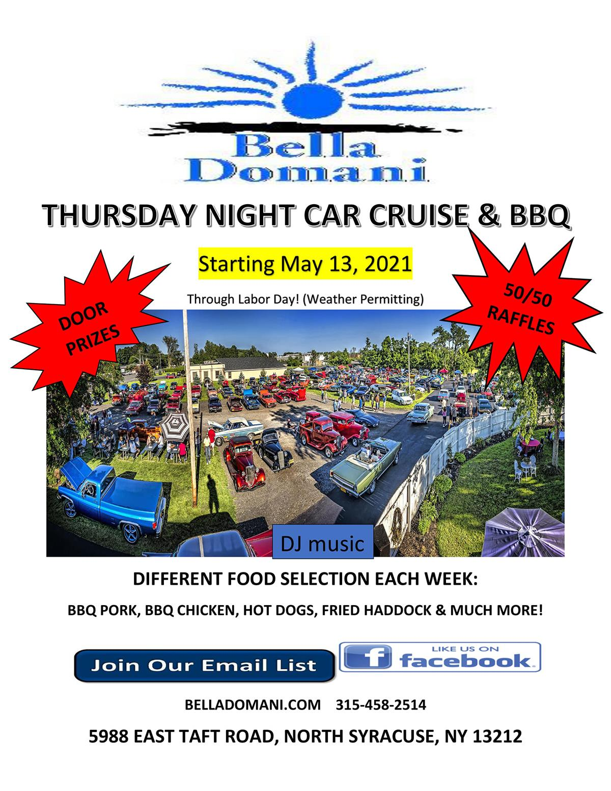 Thursday Night Car Cruise & BBQ - Starting ay 13 2021 through Labor Day Weather permitting. Door prizes, 50/50 raffles. Different food selection each week: bbq pork, bbq chicken, hot dogs, fried haddock & much more!