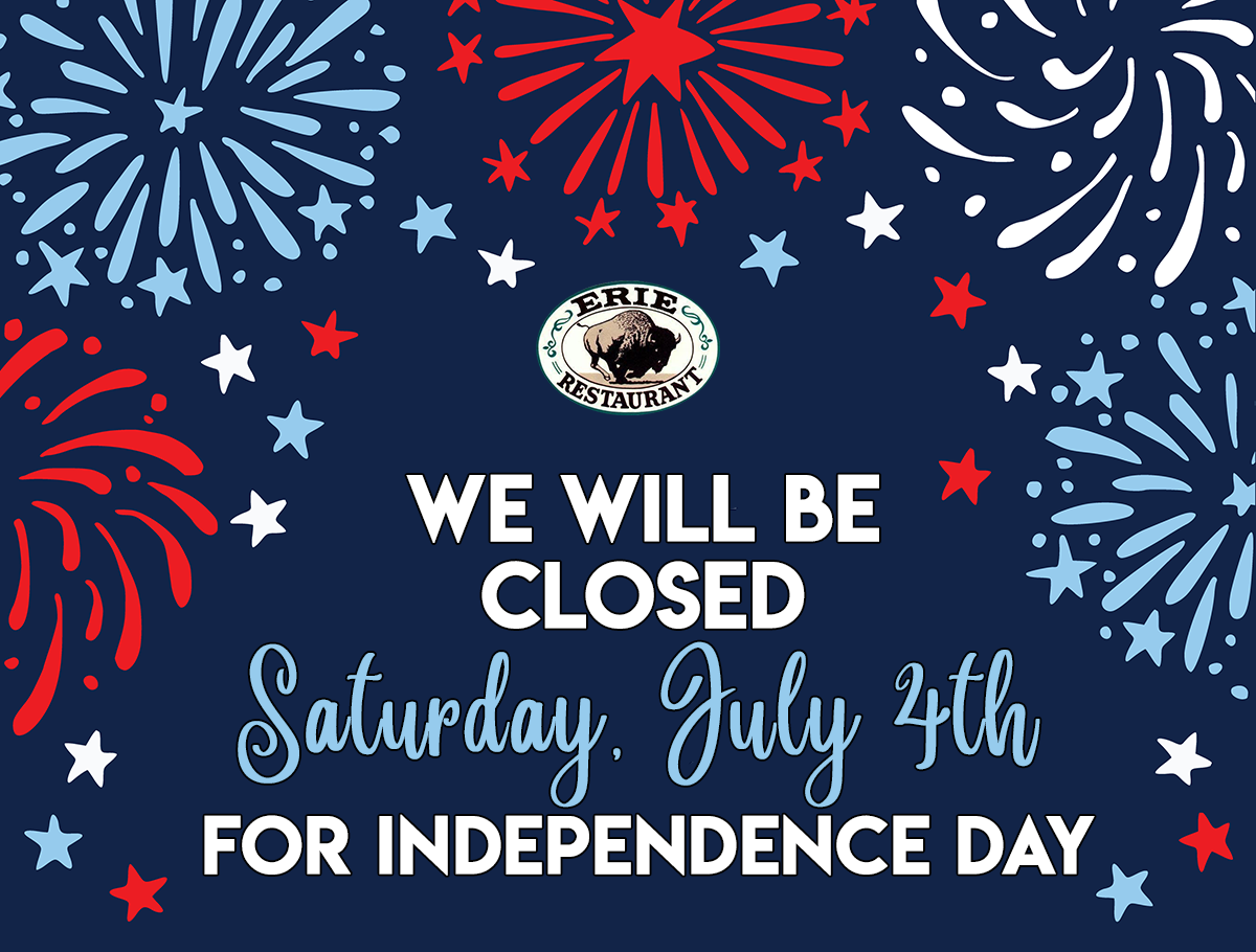 We will be closed Saturday, July 4th for Independence Day