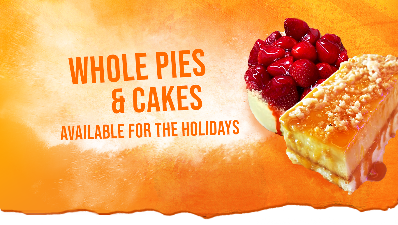whole pies & cakes available for the holidays