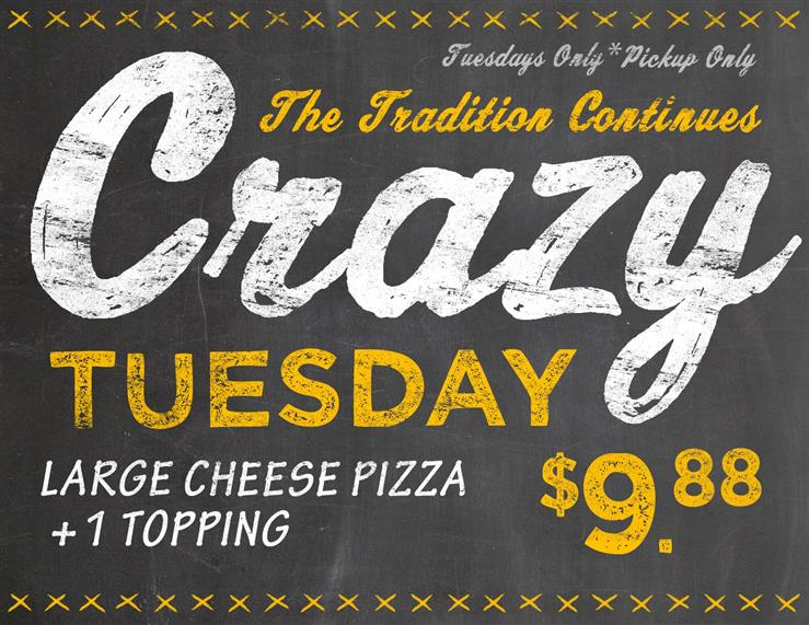 Crazy Tuesday Large Cheese Pizza