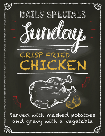 Daily specials Sunday. Crisp fried chicken served with mashed potatoes and gravy with a vegetable