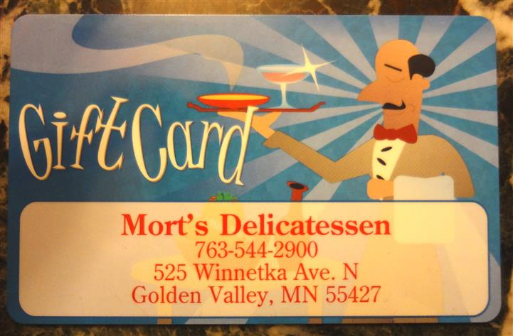 Gift Card Mort's Delicatessen 763-544-2900. 525 Winnetka Ave North Golden Valley, MN 55427