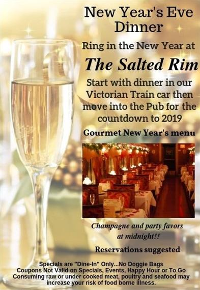 NYE Dinner at The Salted Rim. Start with dinner in our Victorian Train car then move into the Pub for the countdown to 2019.